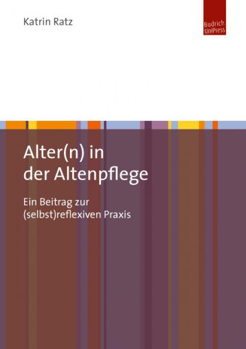 Alter(n) in der Altenpflege cover