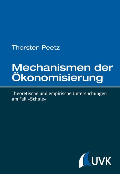 Mechanismen der Ökonomisierung cover