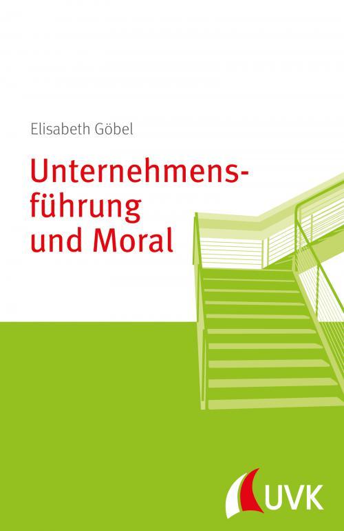 Unternehmensführung und Moral cover