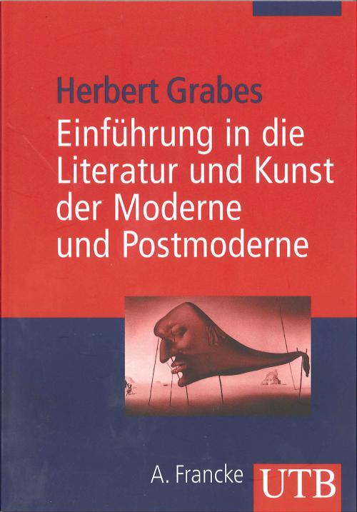 Einführung in die Literatur und Kunst der Moderne und Postmoderne cover