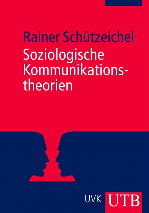 Soziologische Kommunikationstheorien cover