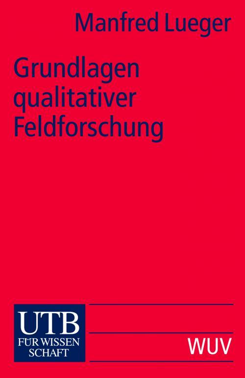 Grundlagen qualitativer Feldforschung cover