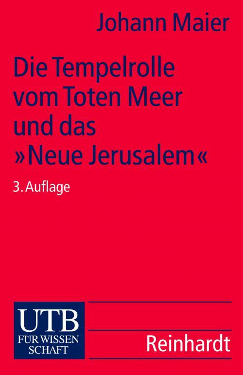 Die Tempelrolle vom Toten Meer und das
