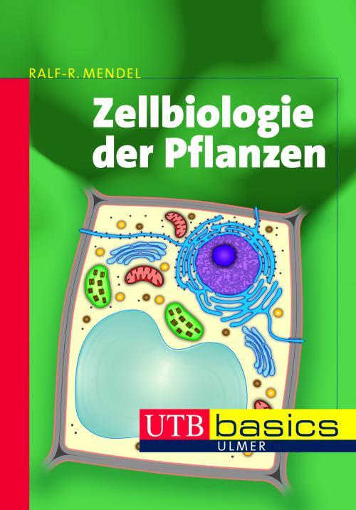 Zellbiologie der Pflanzen cover
