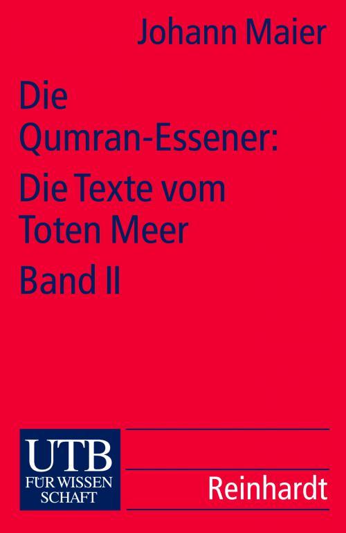 Die Qumran-Essener: Die Texte vom Toten Meer Bd. II cover