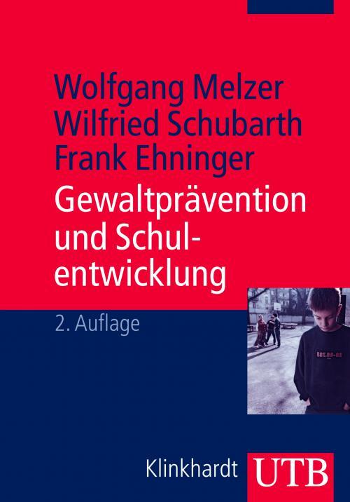 Gewaltprävention und Schulentwicklung cover