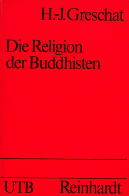 Buddhisten, Die Religion der cover