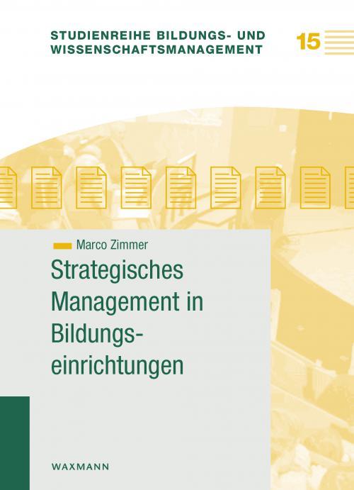 Strategisches Management in Bildungseinrichtungen cover