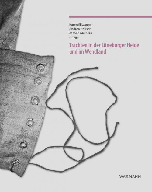 Trachten in der Lüneburger Heide und im Wendland cover