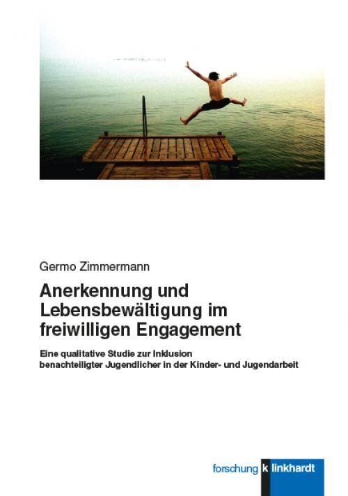 Anerkennung und Lebensbewältigung im freiwilligen Engagement. cover