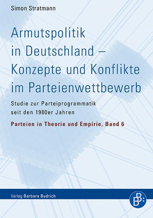 Armutspolitik in Deutschland – Konzepte und Konflikte im Parteienwettbewerb cover