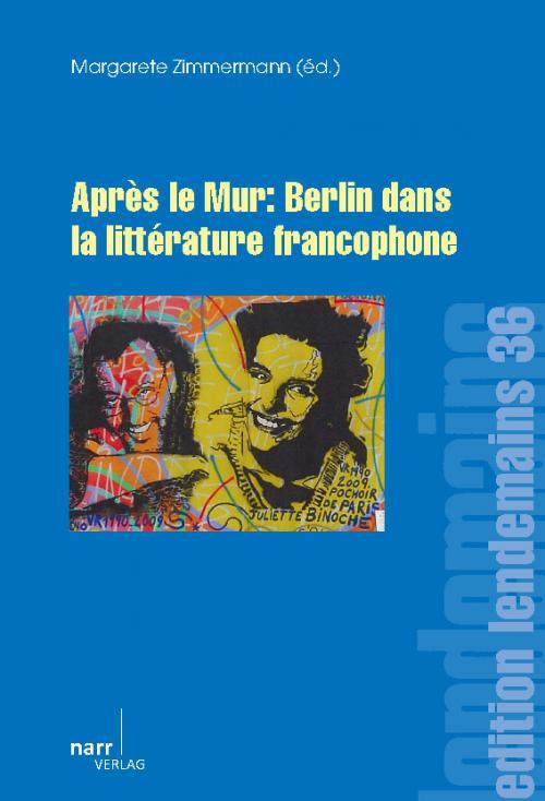 Après le Mur: Berlin dans la littérature francophone cover