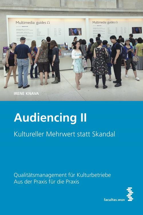 Audiencing II: Kultureller Mehrwert statt Skandal cover