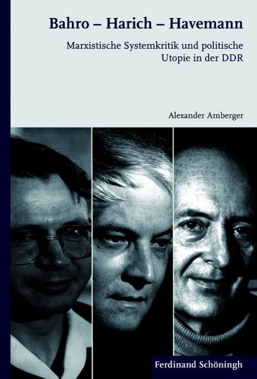 Bahro - Harich - Havemann cover