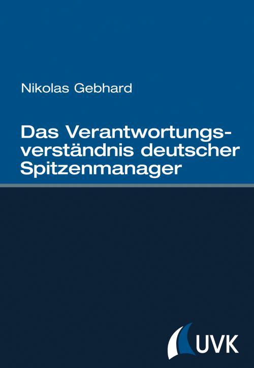 Das Verantwortungsverständnis deutscher Spitzenmanager cover