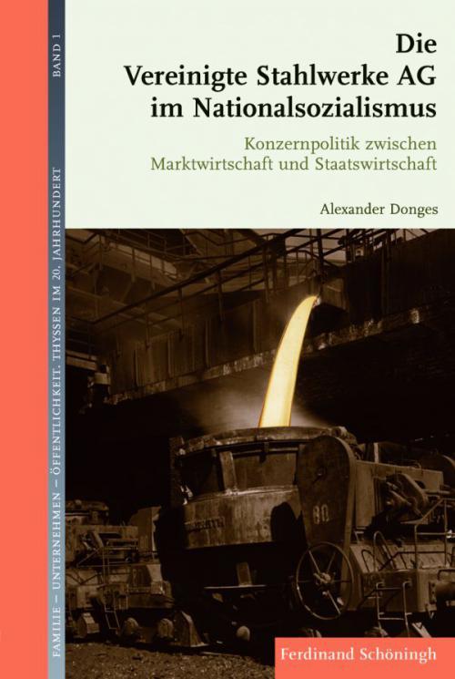 Die Vereinigte Stahlwerke AG im Nationalsozialismus cover