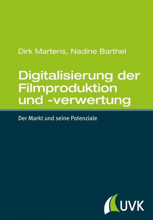 Digitalisierung der Filmproduktion und -verwertung cover