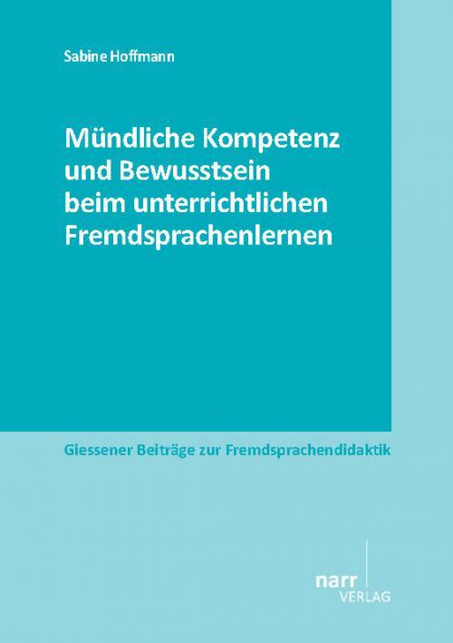 Mündliche Kompetenz und Bewusstsein beim unterrichtlichen Fremdsprachenlernen cover