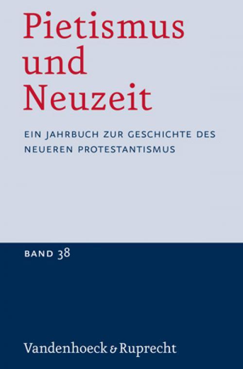 Pietismus und Neuzeit Band 38 - 2012 cover