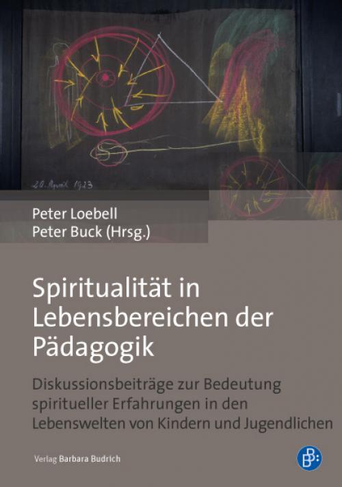 Spiritualität in Lebensbereichen der Pädagogik cover