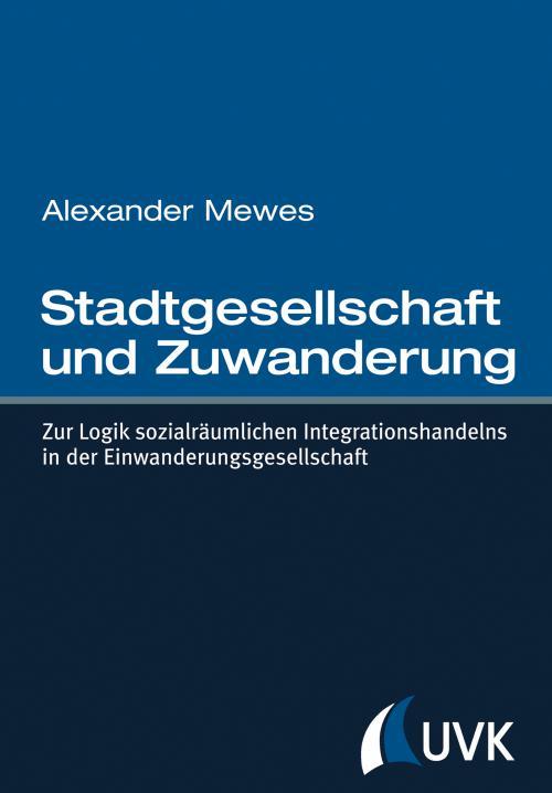 Stadtgesellschaft und Zuwanderung cover