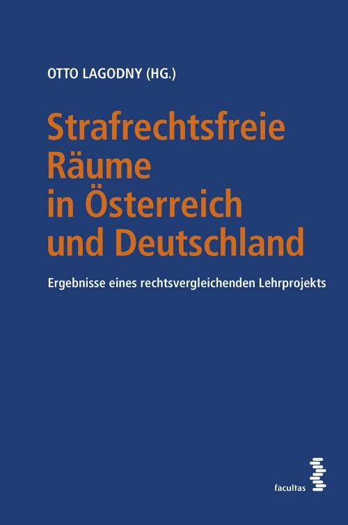 Strafrechtsfreie Räume in Österreich und Deutschland cover