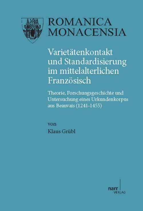 Varietätenkontakt und Standardisierung im mittelalterlichen Französisch cover