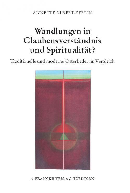 Wandlungen in Glaubensverständnis und Spiritualität cover