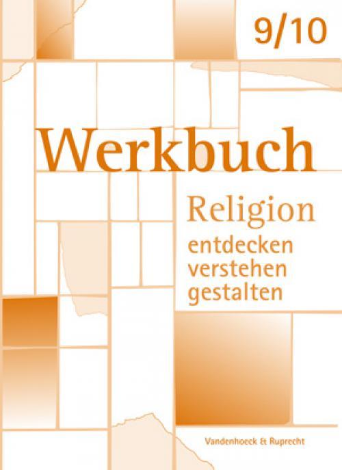 Werkbuch. Religion entdecken – verstehen – gestalten. 9./10. Schuljahr cover