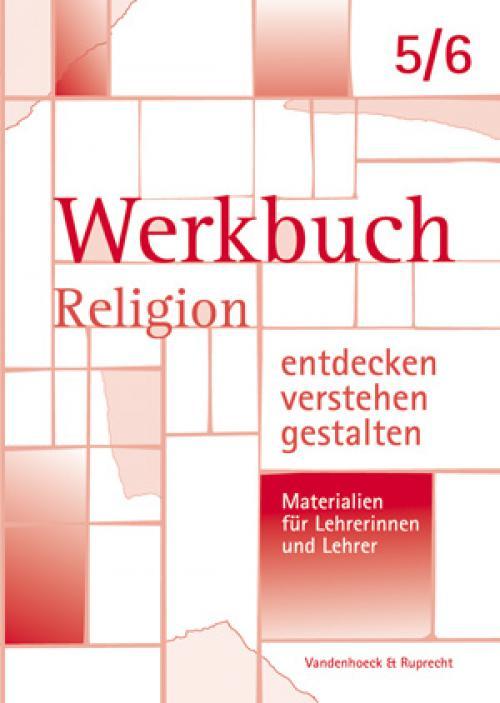 Werkbuch. Religion entdecken – verstehen – gestalten. 5./6. Schuljahr cover