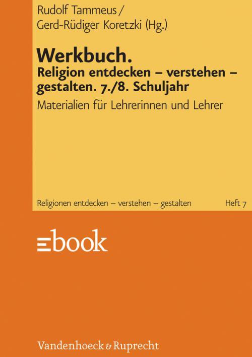 Werkbuch. Religion entdecken – verstehen – gestalten. 7./8. Schuljahr cover