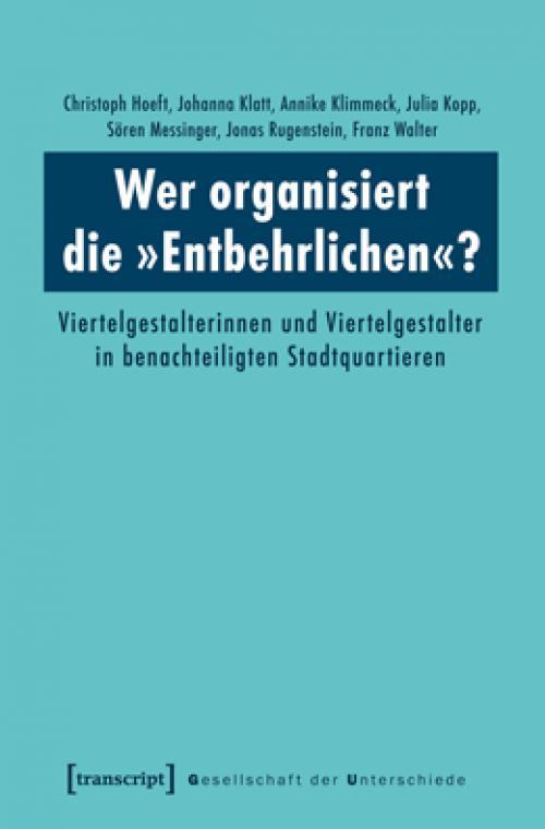 Wer organisiert die »Entbehrlichen«? cover