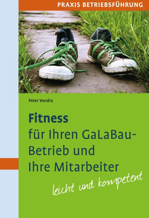 Fitness für Ihren GaLaBau-Betrieb und Ihre Mitarbeiter cover