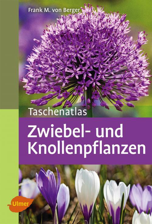 Taschenatlas Zwiebel- und Knollenpflanzen cover
