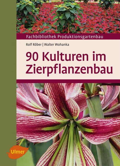 90 Kulturen im Zierpflanzenbau cover