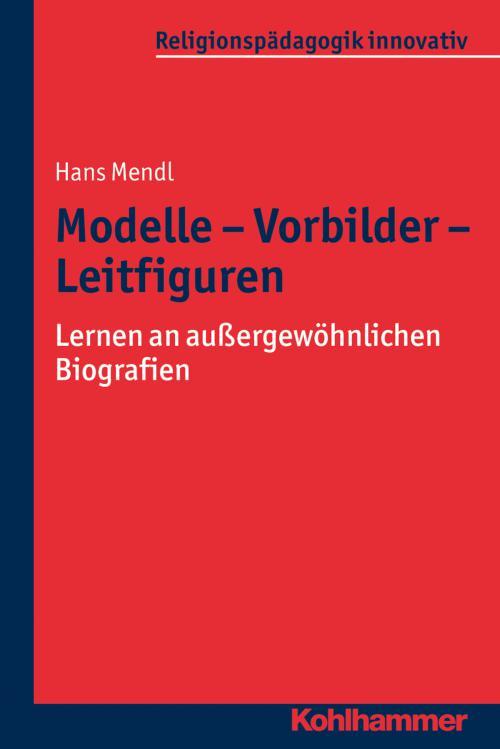 Modelle - Vorbilder - Leitfiguren cover