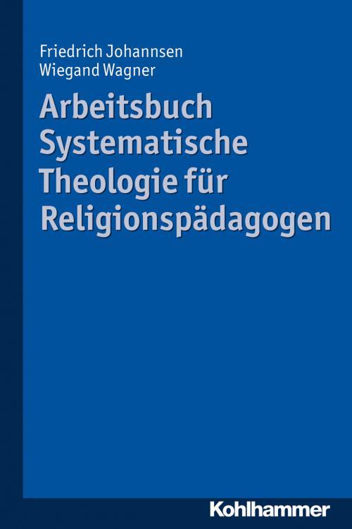 Arbeitsbuch Systematische Theologie für Religionspädagogen cover