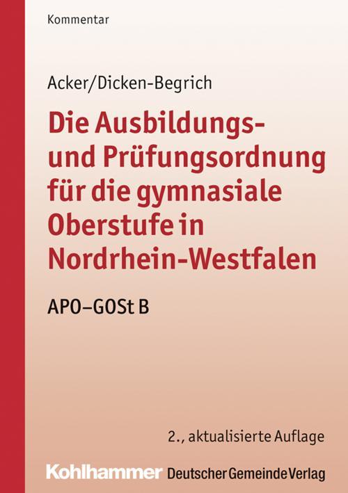 Die Ausbildungs- und Prüfungsordnung für die gymnasiale Oberstufe in Nordrhein-Westfalen cover