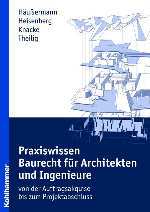 Praxiswissen Baurecht für Architekten und Ingenieure cover