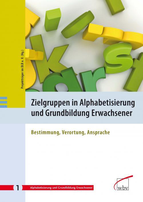 Zielgruppen in Alphabetisierung und Grundbildung Erwachsener cover