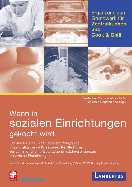 Ergänzungsband für Zentralküchen und Cook & Chill zu 'Wenn in sozialen Einrichtungen gekocht wird' cover
