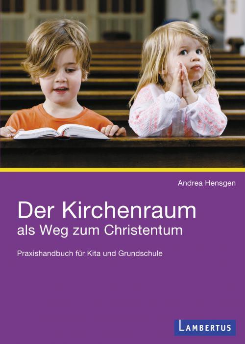 Der Kirchenraum als Weg zum Christentum cover