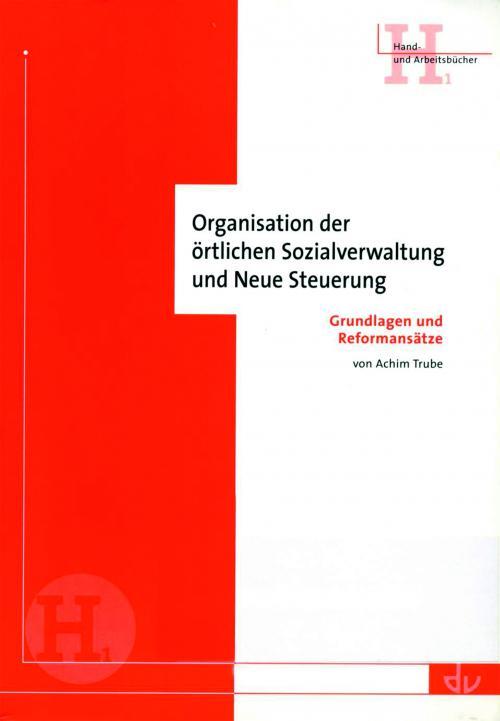Organisation der örtlichen Sozialverwaltung und Neue Steuerung cover