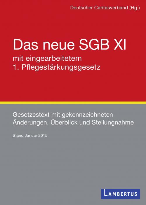 Das neue SGB XI mit eingearbeitetem 1. Pflegestärkungsgesetz und Familienpflegezeitgesetz cover