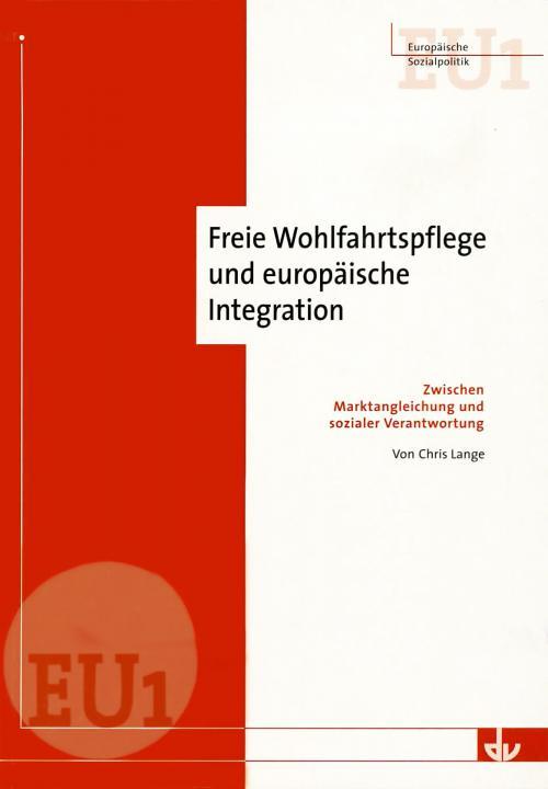 Freie Wohlfahrtspflege und europäische Integration cover