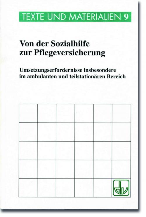 Von der Sozialhilfe zur Pflegeversicherung - Texte+Materialien 9 cover