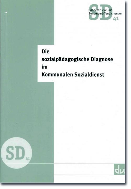 Die sozialpädagogische Diagnose im Kommunalen Sozialdienst cover