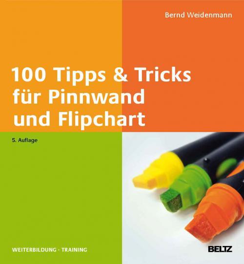 100 Tipps & Tricks für Pinnwand und Flipchart cover
