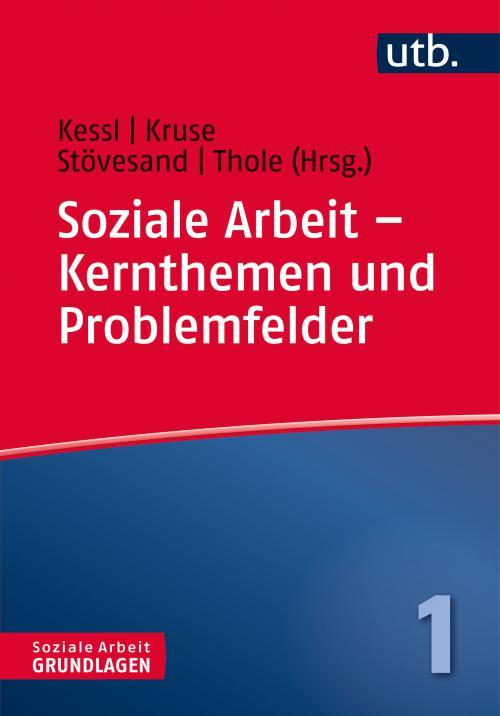 Soziale Arbeit – Kernthemen und Problemfelder cover