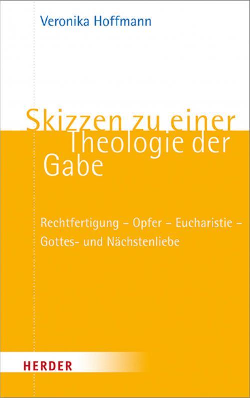 Skizzen zu einer Theologie der Gabe cover